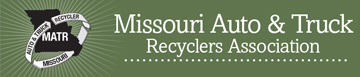 Missouri Auto & Truck Recyclers Association (MATR)